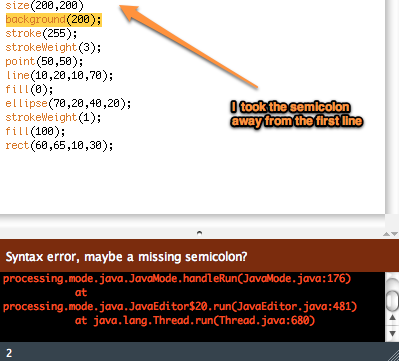 A screenshot of a program, in Processing, where the semicolon on the first line is missing. The Error window is also displayed showing the error from Processing. If you need a transcription, click the caption.