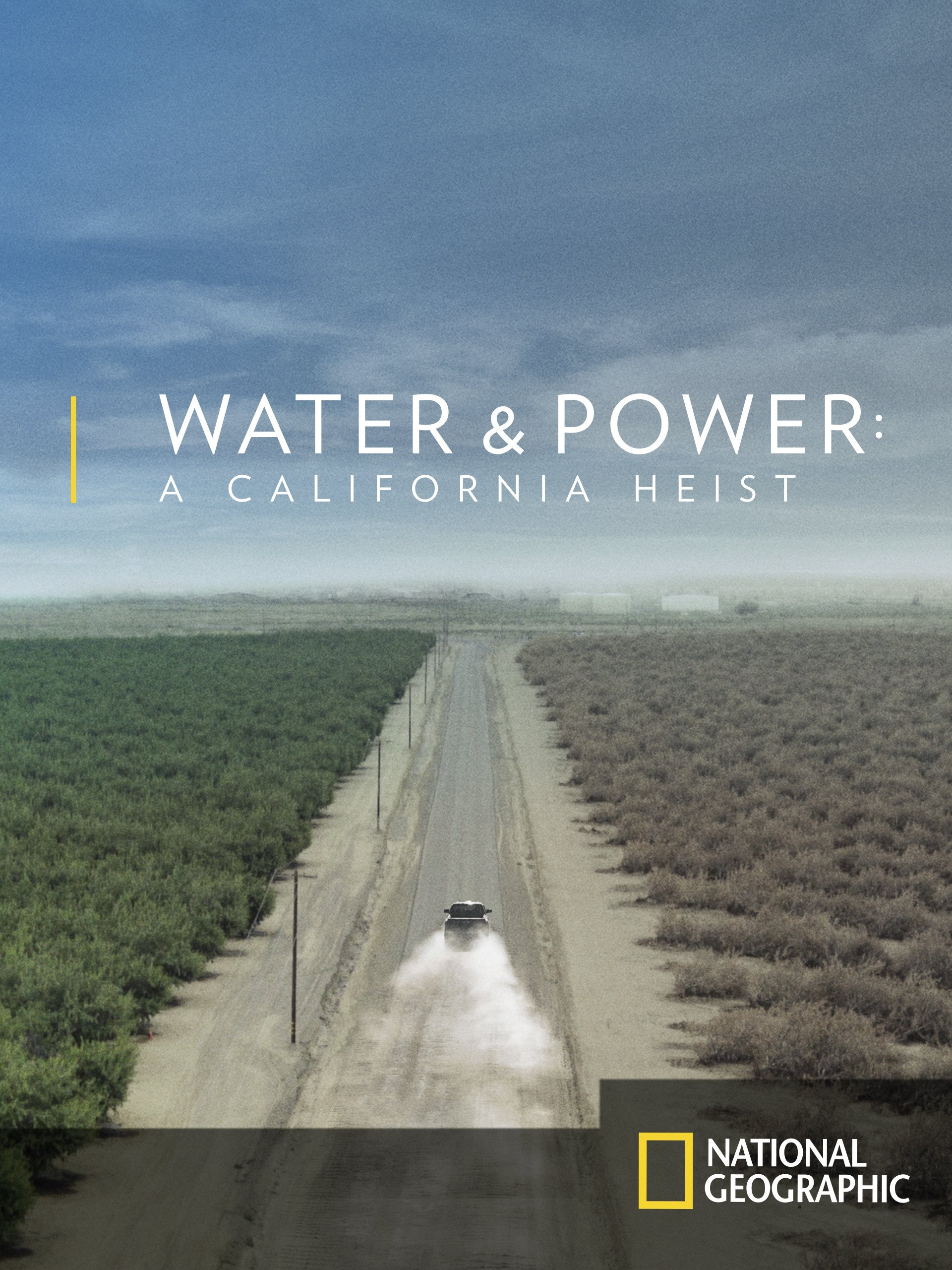 Water and Power: A California Heist (National Geographic image)