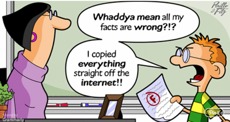 cartoon showing a student complaining about receiving an F and complaining to the teacher that his facts can't be wrong because he copied everything from the internet