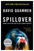 Book cover - Spillover: Animal Infections and the Next Human Pandemic