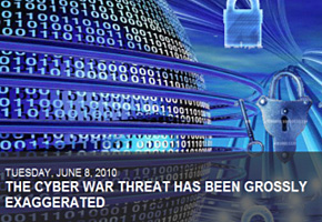 "Cover image for ""The Cyber War Threat has been Grossly Exaggerated."""