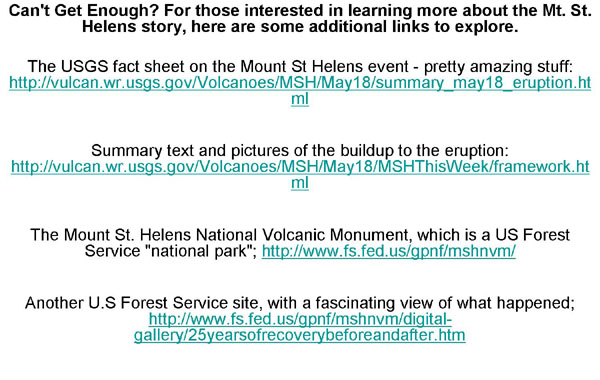 Some additional links about the Mt. St. Helens story.
